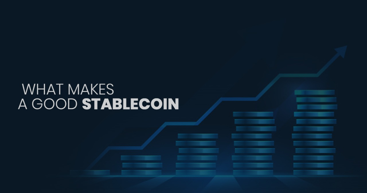 What makes a good stablecoin